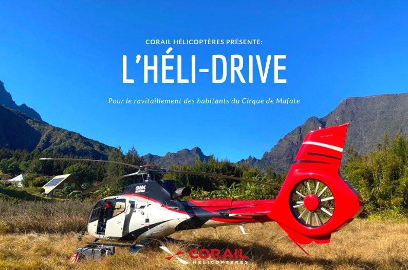 Héli-Drive : Corail Hélicoptères au service des Mafatais